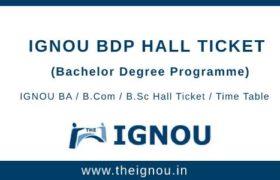 IGNOU BDP Hall Ticket