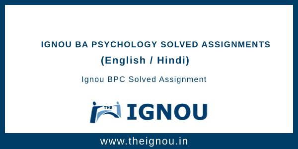 Ignou BA Psychology Solved Assignments