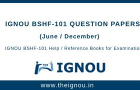 IGNOU BSHF-101 Question Papers