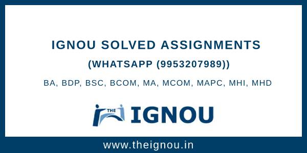 Ignou Solved Assignment 2018-19