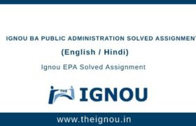 Ignou BA Public Administration Solved Assignments