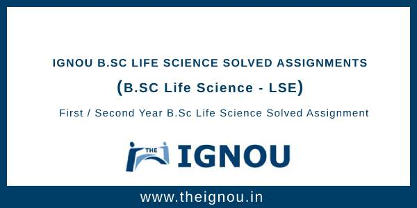 Ignou BSc Life Science Solved Assignment