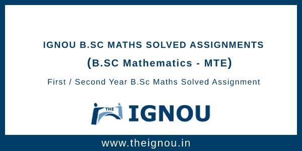 Ignou B.Sc Maths Solved Assignment