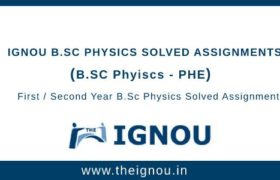Ignou B.SC Physics Solved Assignment