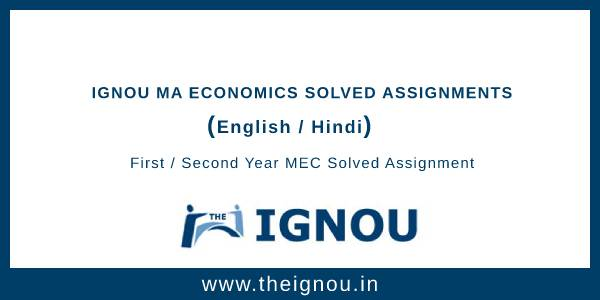 Ignou MA Economics Solved Assignments