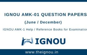 IGNOU AMK-1 Question Papers