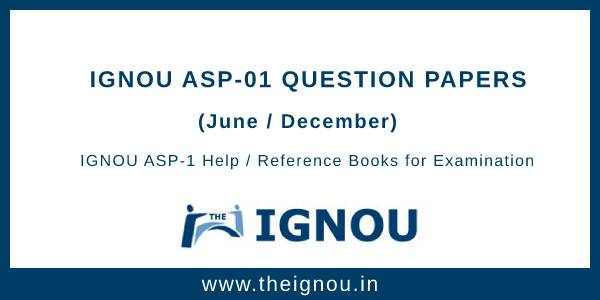 IGNOU ASP-1 Question Papers
