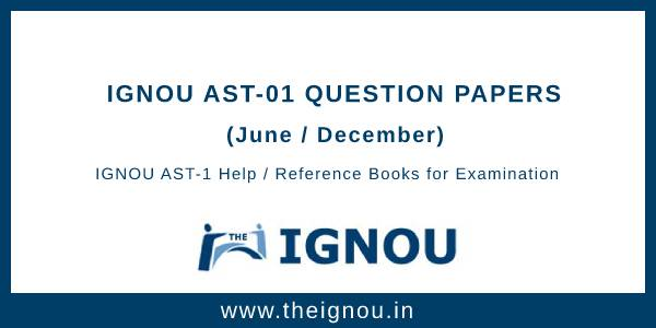 IGNOU AST-1 Question Papers