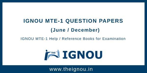 IGNOU MTE-1 Question Papers