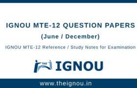 Ignou MTE-12 Question Papers