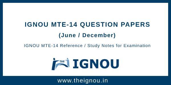 IGNOU MTE-14 Question Papers