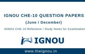 IGNOU Che-10 Question Papers
