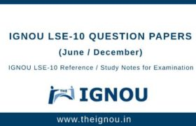 IGNOU LSE-10 Question Papers