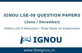 Ignou LSE-9 Question Papers