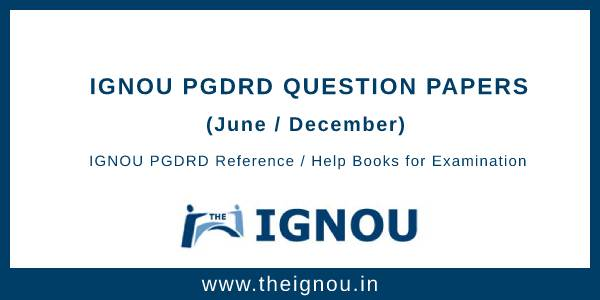 IGNOU PGDRD Question Papers