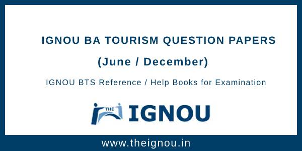 IGNOU BTS Question Papers