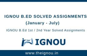 IGNOU BED Solved Assignments
