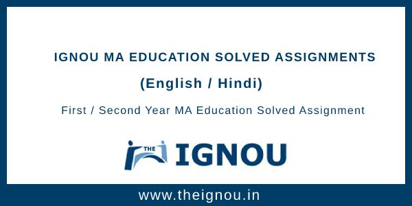 Ignou MA Education Solved Assignment