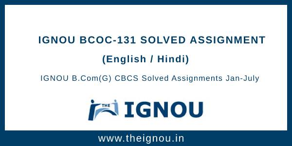 IGNOU BCOC-131 Solved Assignment