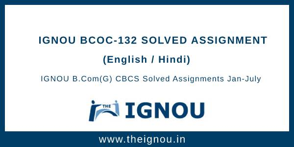 Ignou BCOC-132 Solved Assignment