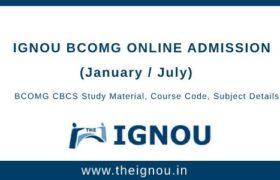 Ignou BCOMG Online Admission
