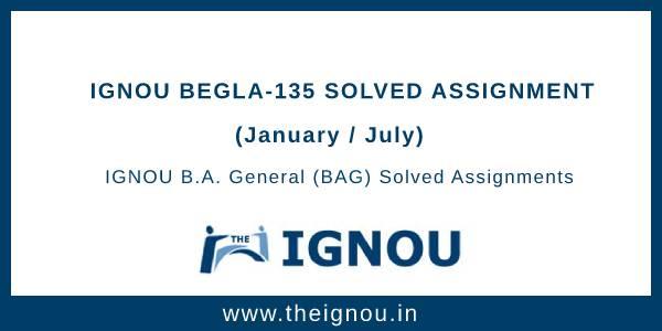 IGNOU BEGLA-135 Solved Assignment
