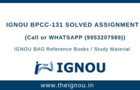 IGNOU BPCC-131 Solved Assignment