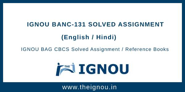 IGNOU BANC 131 Solved Assignment