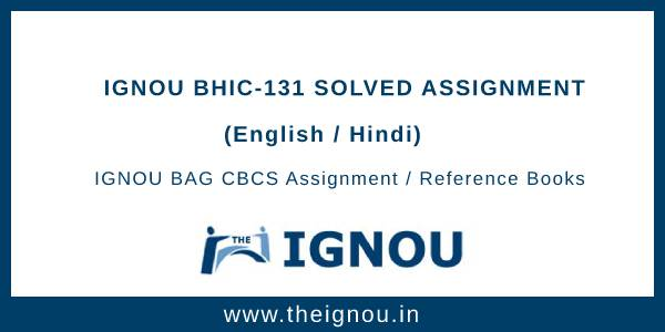 IGNOU BHIC 131 Solved Assignment