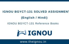 IGNOU BGYCT 131 solved assignment