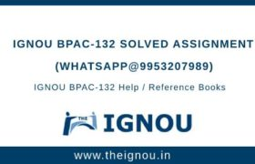 IGNOU BPAC-132 Solved Asignment