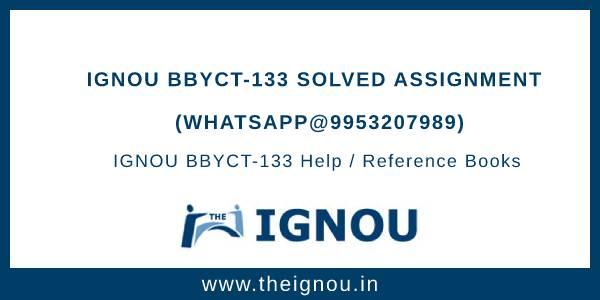 IGNOU BBYCT133 Assignment