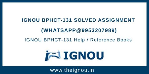 IGNOU BPHCT-131 Solved Assignment