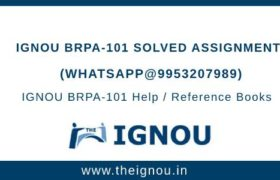 IGNOU BRPA 101 Solved Assignment