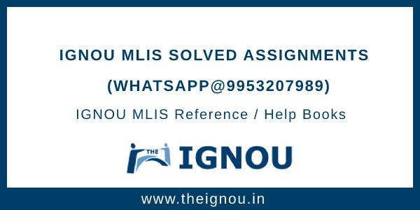 IGNOU MLIS Solved Assignments
