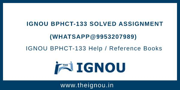 IGNOU BPHCT-133 Solved Assignment