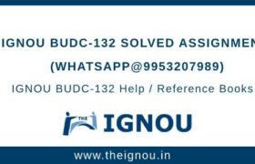 Ignou BUDC-132 Solved Assignment