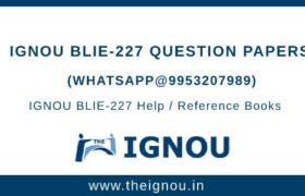 IGNOU BLIE-227 Question Papers
