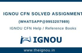IGNOU CFN Solved Assignment