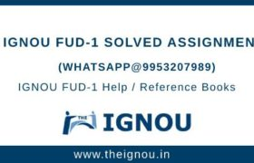 IGNOU FUD-1 Assignment Free Download