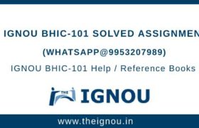 IGNOU BHIC-101 Solved Assignment