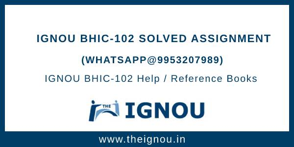 IGNOU BHIC-102 Solved Assignment