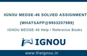 IGNOU MEDSE-46 Solved Assignment