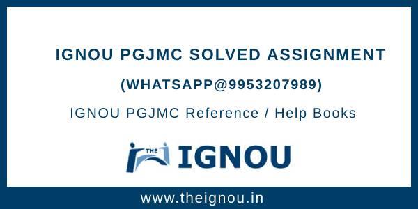 IGNOU PGJMC Assignment Free Download