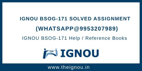 IGNOU BSOG171 Solved Assignment
