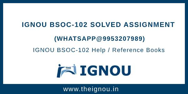 IGNOU Assignment BSOC102