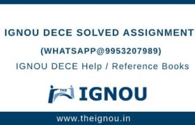 IGNOU Assignment DECE