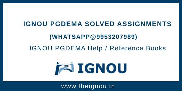IGNOU Assignment PGDEMA
