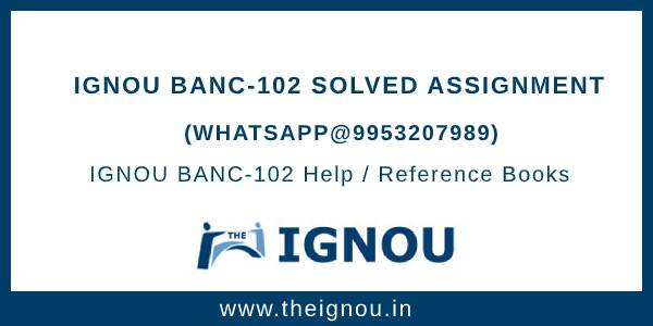 IGNOU BANC102 Assignment