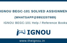 IGNOU BEGC101 Assignment